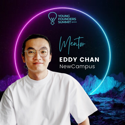 Young Founders Summit Mentor Eddy Chan