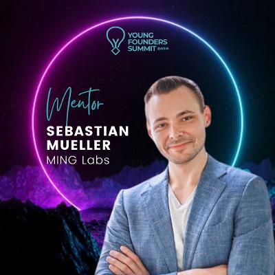 Young Founders Summit Mentor Sebastian Mueller-1