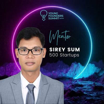 Young Founders Summit Mentor Sirey Sum
