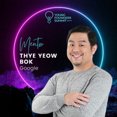 Young Founders Summit Mentor Thye Yeow Bok-1